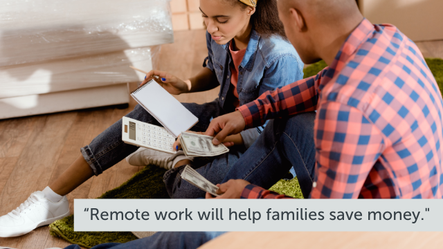 Remote work helps families save money