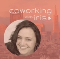Coworking with Iris podcast, with Iris Kavanagh