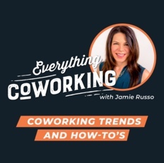Everything Coworking podcast with Jamie Russo
