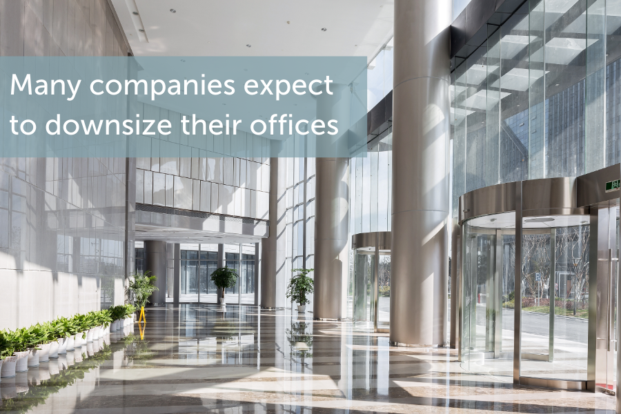 After COVID, many companies expect to downsize their offices.