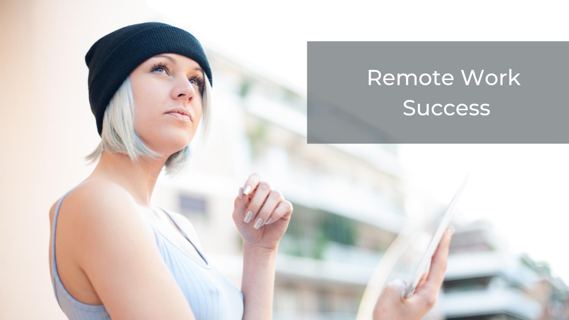 Remote work success
